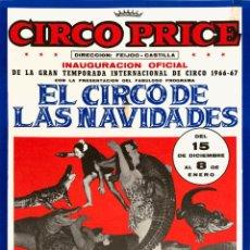 Carteles Espectáculos: CARTEL CIRCO PRICE. EL CIRCO DE LAS NAVIDADES. 1966/67. MADRID. 60 X 34 CM. Lote 52487044