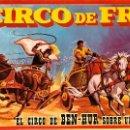 Carteles Espectáculos: CARTEL GRAN CIRCO DE FRANCIA. EL CIRCO DE BEN-HUR. 1966. 39 X 57 CM.. Lote 52487435
