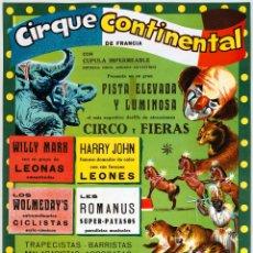 Carteles Espectáculos: CARTEL CIRQUE CONTINENTAL DE FRANCIA. CIRCO Y FIERAS. 1968. 48 X 33 CM. Lote 52488085