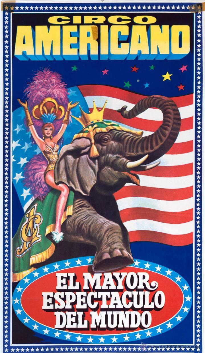 Cartel circo americano el mayor espectaculo de vendido for Videos de chismes del espectaculo