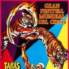 Carteles Espectáculos: CARTEL GRAN FESTIVAL MUNDIAL DEL CIRCO. TARAS BULBA. 1972. 65 X 31 CM. BARCELONA. Lote 91127027