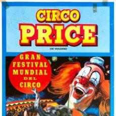 Carteles Espectáculos: CARTEL CIRCO PRICE. GRAN FESTIVAL MUNDIAL DL CIRCO 1973. JANO. 63 X 31 CM. OVIEDO. Lote 52597783