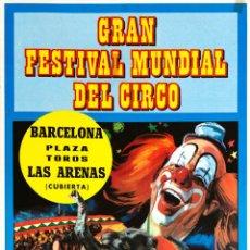 Carteles Espectáculos: CARTEL GRAN FESTIVAL MUNDIAL DEL CIRCO 1973. JANO. 63 X 31 CM . Lote 52597817
