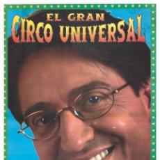 Carteles Espectáculos: CARTEL EL GRAN CIRCO UNIVERSAL. RODY ARAGON. 1999. 43 X 22 CM. Lote 52690330