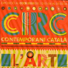 Carteles Espectáculos: CARTEL CIRC CONTEMPORANI CATALA. BARCELONA. 55 X 30 CM. Lote 53066752