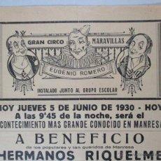 Carteles Espectáculos: CARTEL CIRCO , GRAN CIRCO MARAVILLAS , MANRESA , BARCELONA , 1930 , CIRP82. Lote 53194848