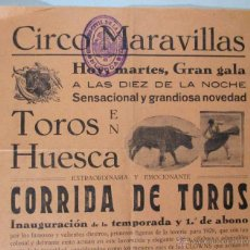 Carteles Espectáculos: CARTEL CIRCO , GRAN CIRCO MARAVILLAS , TOROS , HUESCA , AÑOS 20 - 30 , CIRP93. Lote 53196031