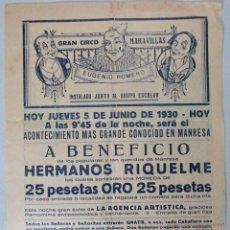 Carteles Espectáculos: CARTEL CIRCO , GRAN CIRCO MARAVILLAS , MANRESA , BARCELONA , 1930 , CIRP121. Lote 53199181