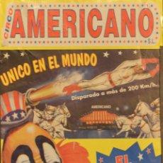 Carteles Espectáculos: CARTEL CIRCO AMERICANO. EL HOMBRE BALA. 2005. 49X22 CM. BARCELONA. Lote 53239550