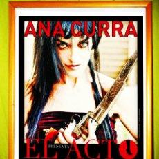 Carteles Espectáculos: POSTER CARTEL DE CONCIERTO DE - ANA CURRA - EN VALENCIA Y ALICANTE . AÑO 2012. Lote 53260697