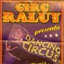 Carteles Espectáculos: CARTEL CIRC RALUY. DANCING CIRCUS. 44 X 22 CM. 2007. BARCELONA. Lote 53284961