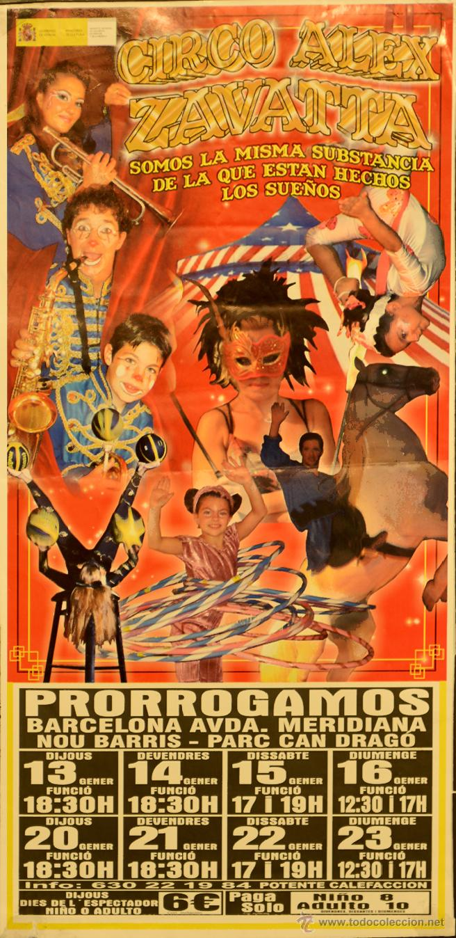CARTEL CIRCO ALEX ZAVATTA.PRORROGRAMOS. 46X22 CM. 2010. BARCELONA (Coleccionismo - Carteles Gran Formato - Carteles Circo, Magia y Espectáculos)