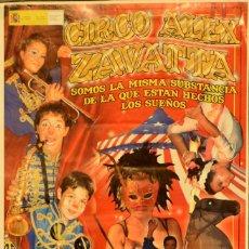 Carteles Espectáculos: CARTEL CIRCO ALEX ZAVATTA.PRORROGRAMOS. 46X22 CM. 2010. BARCELONA. Lote 53285329