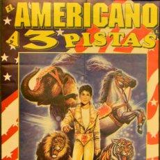 Carteles Espectáculos: CARTEL CIRCO AMERICANO. EROS FAGGIONI. 49 X 22 CM. 1999. BARCELONA. Lote 53285891