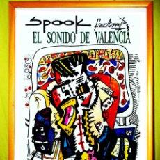 Carteles Espectáculos: POSTER SPOOK FACTORY CARTEL POSTER ORIGINAL EL SONIDO DE VALENCIA EL VUELO DEL MURCIELAGO AÑO 1987. Lote 103493970
