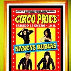 Carteles Espectáculos: POSTER CARTEL CONCIERTO DE - LAS NANCYS RUBIAS - EN MADRID 2012. Lote 53309268