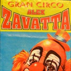 Carteles Espectáculos: CARTEL GRAN CIRCO ALEX ZAVATTA. 49X21 CM. 2005. BARCELONA. Lote 53319146