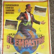 Carteles Espectáculos: GRAN CARTEL EL EMPASTRE, ESPECTACULO COMICO TAURINO MUSICAL - AÑO 1974 - 100 X 69,5 CM.. Lote 53631605