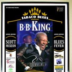 Carteles Espectáculos: CARTEL DE CONCIERTO DE - B.B. KING - EN FESTIVAL DE BLUES EN GRANADA AÑO 2010. Lote 54088131