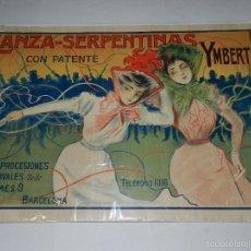 Carteles Espectáculos: (M) CARTEL ORIGINAL - LANZA-SERPENTINAS YMBERT PARA PROCESIONES, CARNAVALES , BARCELONA 1910 APROX. Lote 56259035
