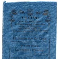 Carteles Espectáculos: CARTEL DE TEATRO EN SEDA, COMPAÑÍA PARDO BASSO, SEPTIEMBRE 1908, EL SOMBRERO DE COPAS, UN CUENTO..... Lote 56515205