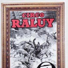 Carteles Espectáculos: CIRCO RALUY. LOBOS. PREMIO NACIONAL DE CIRCO. Lote 56705397
