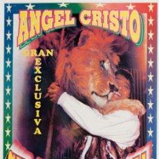 Carteles Espectáculos: ANGEL CRISTO - CIRCUS UNIVERSAL. Lote 56705473