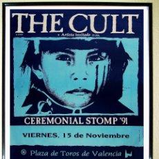 Affiches Spectacles: POSTER DE CONCIERTO - THE CULT- CEREMONIAL STOMP TOUR IN 1991. PLAZA DE TOROS, VALENCIA, SPAIN. Lote 168583498