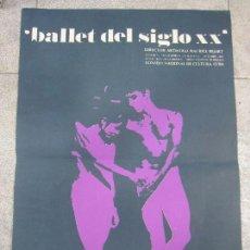 Carteles Espectáculos: CARTEL. BALLET DEL SIGLO XX. TEATRO GARCIA LORCA. 1968. LA HABANA. 60,5 X 43,8 CM. Lote 57102457