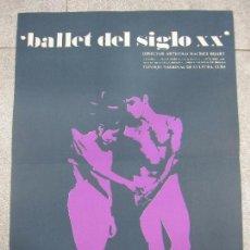 Carteles Espectáculos: CARTEL. BALLET DEL SIGLO XX. TEATRO GARCIA LORCA. 1968. LA HABANA. 60,5 X 43,8 CM. Lote 57102466