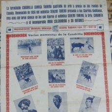 Carteles Espectáculos: CARTEL. CUADRILLA COMICA TAURINA GADITANA. SERENO TORERO, SEÑORA CUBANITA, EL INDIO COLCHONERO. 1956. Lote 57176072