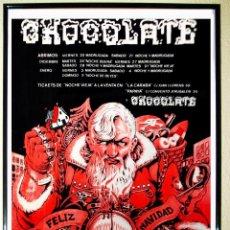 Carteles Espectáculos: CARTEL DE DISCOTECA - CHOCOLATE - FIESTAS DE NAVIDADADES 1990 VALENCIA. Lote 59400768