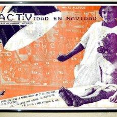 Carteles Espectáculos: CARTEL DE DISCOTECA - ACTV - DE FIESTAS DE NAVIDADES DE 1991 TAMAÑO 67 X 45,5 . Lote 122151571