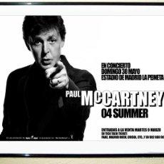 Carteles Espectáculos: CARTEL GRANDE DE CONCIERTO DE - PAUL MAC CARTNEY - EN MADRID AÑO 2004 .TAMAÑO 119X 72,5. Lote 58286379