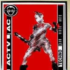 Carteles Espectáculos: CARTEL DE DISCOTECA - A.C.T.V. - AÑOS 90 . TAMAÑO 70X50 CMS.. Lote 60093499