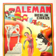 Carteles Espectáculos: CARTEL CIRCO ALEMAN BERLIN CIRKUS - ILUSTRADO POR MARZAL - ORIGINAL AÑOS 1950 - LITOGRAFIA. Lote 58409377