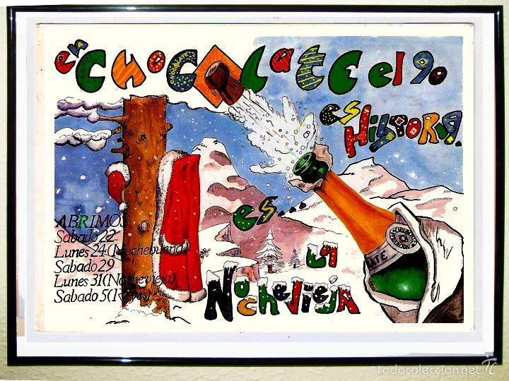 CARTEL DE DISCOTECA - CHOCOLATE - FIESTA DE NAVIDADES DEL AÑO 1990 TAMAÑO 70X49 (Coleccionismo - Carteles Gran Formato - Carteles Circo, Magia y Espectáculos)