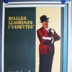 Carteles Espectáculos: BONITO POSTER TEATRO. MEMORIES DE ALADY - RIALLES, LLAGRIMES I VEDETTES - AÑO 1965 - LITOGRAFIA. Lote 59516383