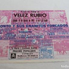Affissi Spettacoli: CARTEL PLAZA DE TOROS DE VELEZ RUBIO, TORONTO Y SUS ENANITOS FORCADOS, 1991. Lote 62032216