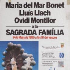 Carteles Espectáculos: MARIA DEL MAR BONET, LLUIS LLACH, OVIDI MOTLLOR A LA SAGRADA FAMILIA. Lote 62224220