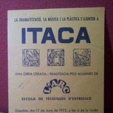 Carteles Espectáculos: DÍPTICO INVITACION PROGRAMA ITACA L'ARC PALAU DE LA MUSICA 1972---TEATRO AMATER..MERCE ARANEGA. Lote 64544615