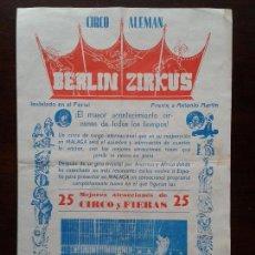 Carteles Espectáculos: CARTEL DEL CIRCO ALEMAN BERLIN ZIRKUS EN MALAGA 1968 ANGEL CRISTO. Lote 69820369