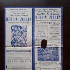Carteles Espectáculos: CARTEL DEL CIRCO ALEMAN BERLIN ZIRKUS EN MALAGA 1965 LOS 5 PLATINOS MARISKA TAHITI PEPIN LOS CUELLAR. Lote 69820589