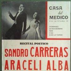 Carteles Espectáculos: RECITAL POETICO SANDRO CARRERAS ARACELI ALBA CASA DEL MEDICO BARCELONA 1946 30 X 42 CM (APROX). Lote 70010017