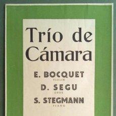 Carteles Espectáculos: TRIO DE CAMARA E. BOCQUET D. SEGU S, STEGMANN CASA DEL MEDICO BARCELONA 1947 22 X 36 CM (APROX). Lote 70142041