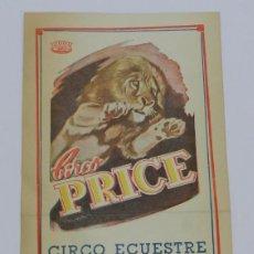 Carteles Espectáculos: CARTEL DEL CIRCO PRICE, CIRCO ECUESTRE INTERNACIONAL, PROGRAMA DE LA TEMPORADA 1951 / 1952, MIDE 27 . Lote 76932009