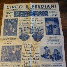 Carteles Espectáculos: ANTIGUO CARTEL DEL CIRCO E. FREDIANI. Lote 78266625