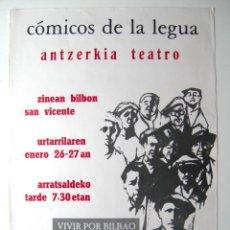 Carteles Espectáculos: CARTEL ORIGINAL TEATRO / 1975 / COMICOS DE LA LEGUA / VIVIR POR BILBAO / 42X52 CM. Lote 115243996