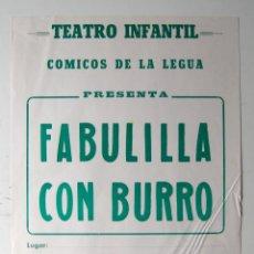 Plakate Schauspiele - CARTEL ORIGINAL TEATRO / 1970 / COMICOS DE LA LEGUA / FABULILLA CON BURRO / 32x44 cm - 80447333