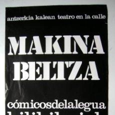 Carteles Espectáculos: CARTEL ORIGINAL TEATRO / 1979 / COMICOS DE LA LEGUA / MAKINA BELTZA / 48X70 CM. Lote 80449741